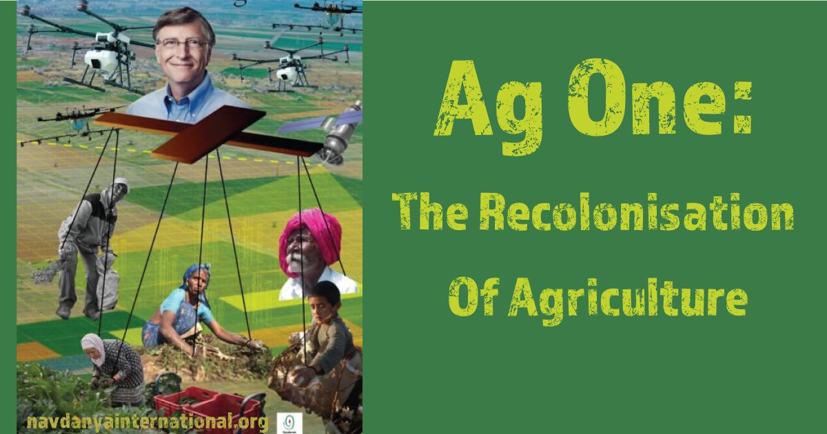Gates Ag One: The Recolonisation of Agriculture