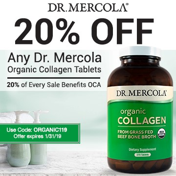 20% off Mercola's Organic Collagen and 20% goes to Organic Consumers Association.