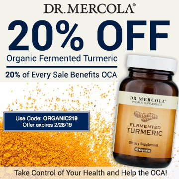 20% off Mercola's Organic Fermented Turmeric and 20% goes to Organic Consumers Association.