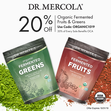 20% Off Mercola's Organic Fermented Fruits & Greens and 20% Goes to Organic Consumers Association.