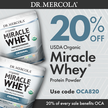 20% Off Mercola's Organic Whey Protein Powder and 20% Goes to Organic Consumers Association.