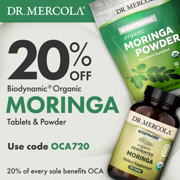 20% Off Mercola's Biodynamic Organic Moringa Products and 20% Goes to Organic Consumers Association.