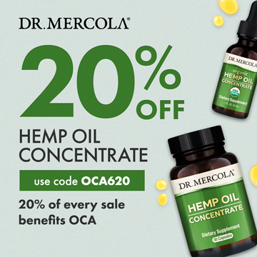 20% Off Mercola's Hemp Oil Concentrate Products and 20% Goes to Organic Consumers Association.