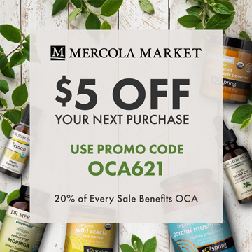 $5 Off Your Next Order at Mercola.com and 20% Goes to Organic Consumers Association.
