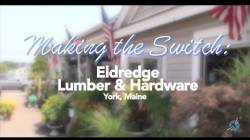 Making the Switch: Eldredge Lumber and Hardware