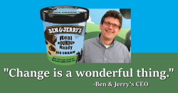 Ben and Jerry's CEO and Roundup Ready ice cream pint