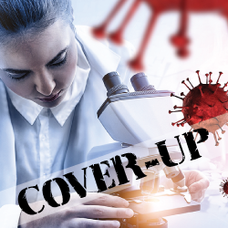 scientist in a laboratory doing research on a microscope surrounded by illustrations of red coronavirus cells with the word COVER UP