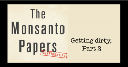 The Monsanto Papers part 2.
