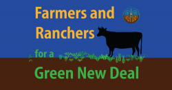 Farmers and Ranchers for a Green New Deal
