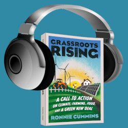 new book GRASSROOTS RISING by Ronnie Cummins with a pair of headphones