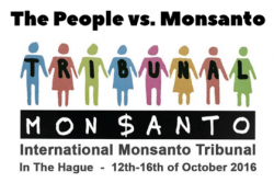 Monsanto Tribunal: The People vs. Monsanto
