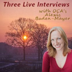 Three Live Interviews with OCAs Alexis BadenMayer