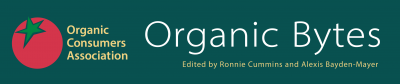 Organic Bytes edited by Ronnie Cummins and Alexis Baden-Mayer
