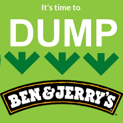 Dump Ben and Jerrys Ice Cream
