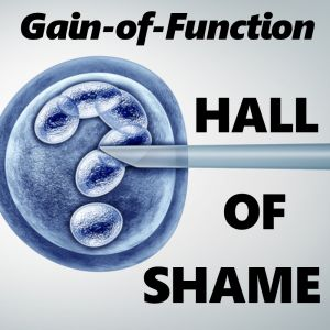 Gain of Function HALL OF SHAME