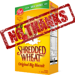 """Post Shredded Wheat cereal with """"NO THANKS"""" stamp across the top"""