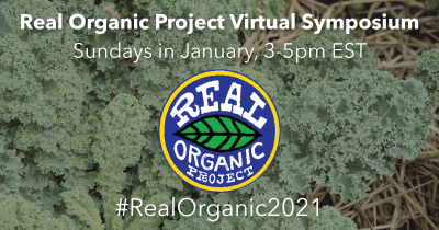 The Real Organic Project logo over of greens with information about the virtual symposium in January 2021