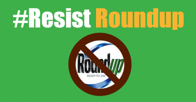 Resist Roundup text with ban Roundup photo