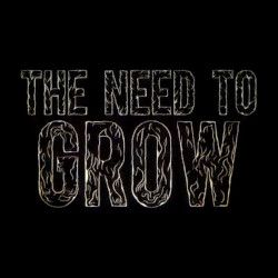 logo from the trailer for the film THE NEED TO GROW